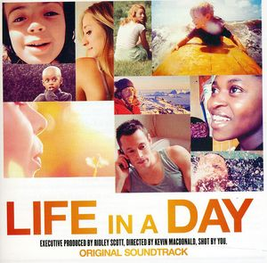 Life in a Day /  O.S.T. [Import]