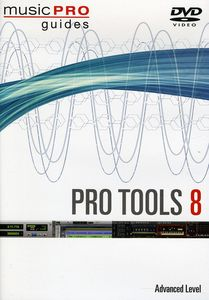 Musicpro Guides: Tools 8 - Advanced Level