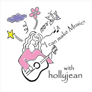 I Can Make Music with Holly Jean