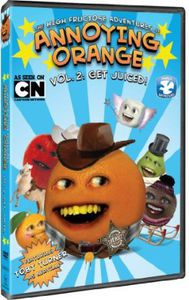 The High Fructose Adventures of Annoying Orange: Volume 2: Get Juiced!