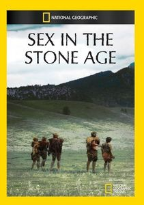 Sex in the Stone Age