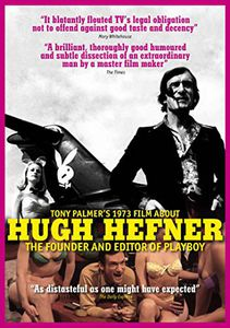 Tony Palmer's 1973 Film About Hugh Hefner