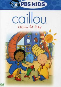 Caillou: Caillou at Play