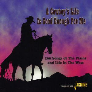 Cowboy's Life Is Good Enough for Me /  Various [Import] , Various Artists