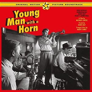 Young Man With a Horn (Original Soundtrack) [Import]