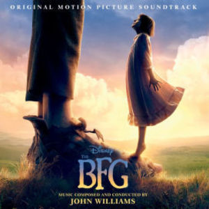 The BFG (Original Soundtrack)