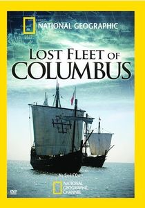 National Geographic: Lost Fleet of Columbus