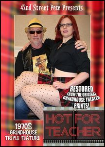 42nd Street Pete Presents: Hot for Teacher (1970's Grindhouse Triple Feature)