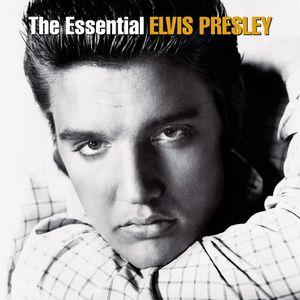 Essential Elvis Presley , Elvis Presley