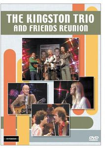 The Kingston Trio and Friends Reunion