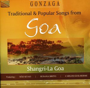 Traditional and Popular Songs From Goa