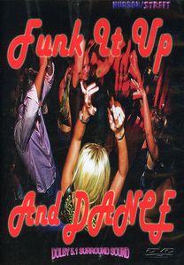 Funk It Up & Dance