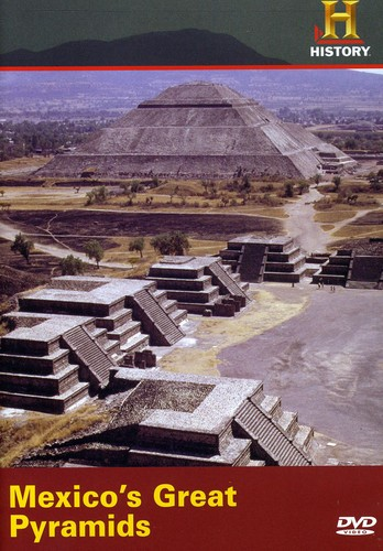 Mexico's Great Pyramids