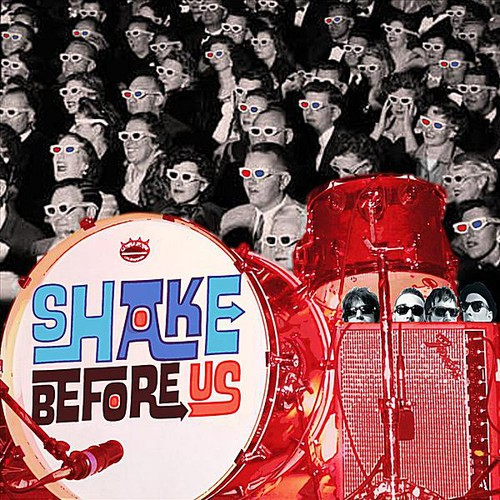 Shake Before Us