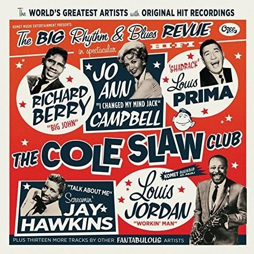 Cole Slaw Club: The Big Rhythm & Blues Revue