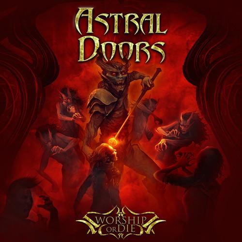 Worship Or Die , Astral Doors