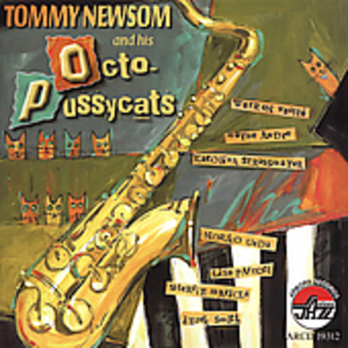 Tommy Newsom and His Octo-Pussycats