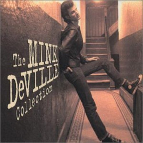 Cadillac Walk/ The Mink Deville Collection