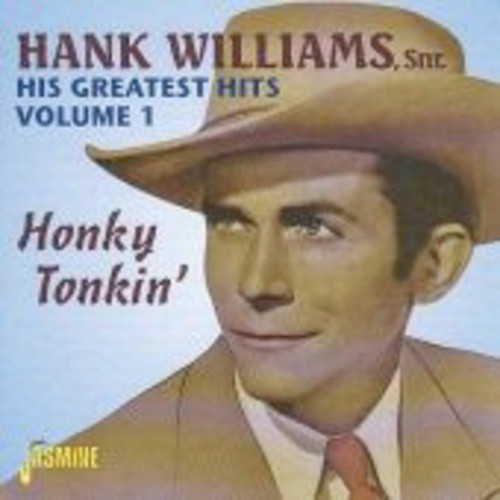 His Greatest Hits Vol.1: Honky Tonkin' [Import]