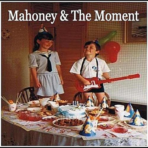 Mahoney & the Moment