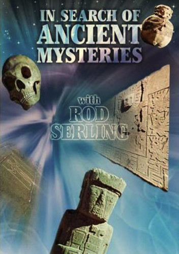In Search of Ancient Mysteries: With Rod Serling