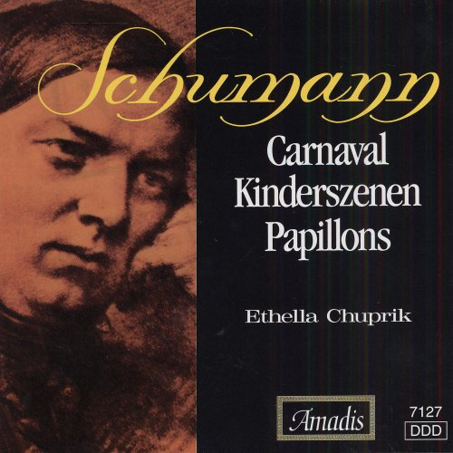 Carnaval /  Kinderszenen /  Papillons