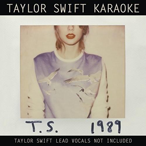 Taylor Swift-Taylor Swift Karaoke: 1989