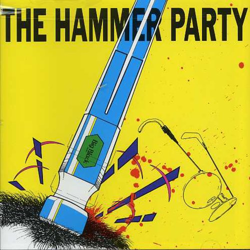 Big Black-Hammer Party