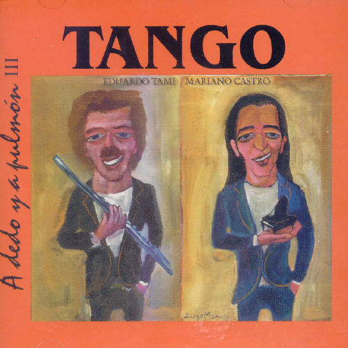 Tango: A Dedo Y A Pulmon, Vol. 3 [Import]