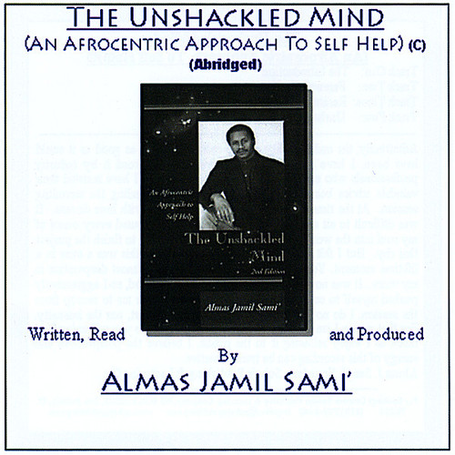 Unshackled Mind: An Afrocentric Approach to Self H