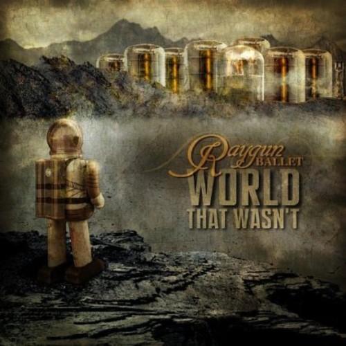 World That Wasn't