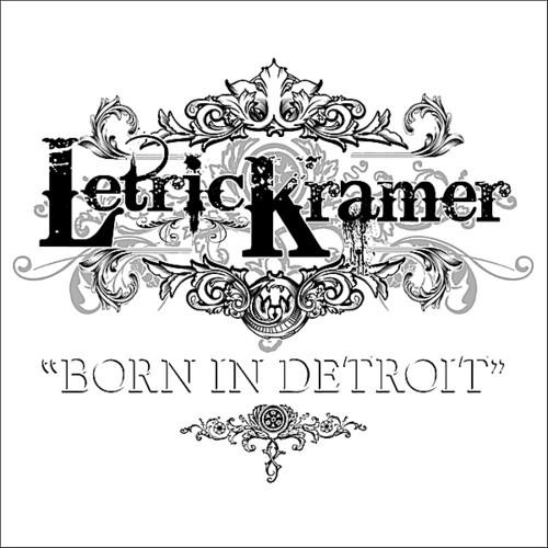Born in Detroit