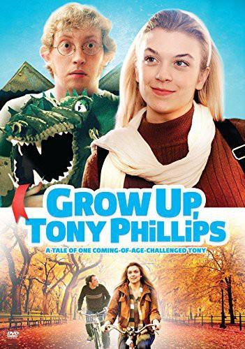 Grow Up Tony Phillips