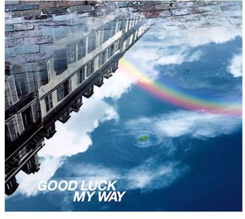 Good Luck My Way [Import]