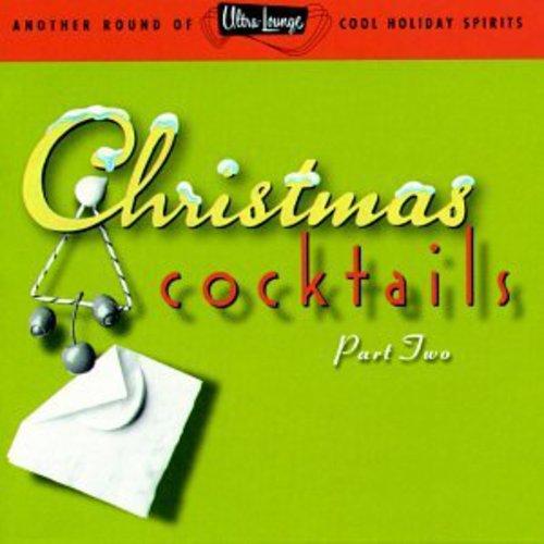 Christmas Cocktails, Vol. 2
