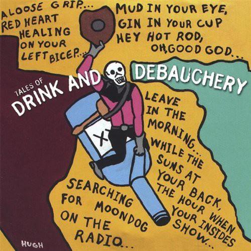 Tales of Drink & Debauchery