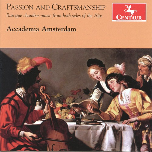 Passion & Craftmanship: Baroque Chamber Music from
