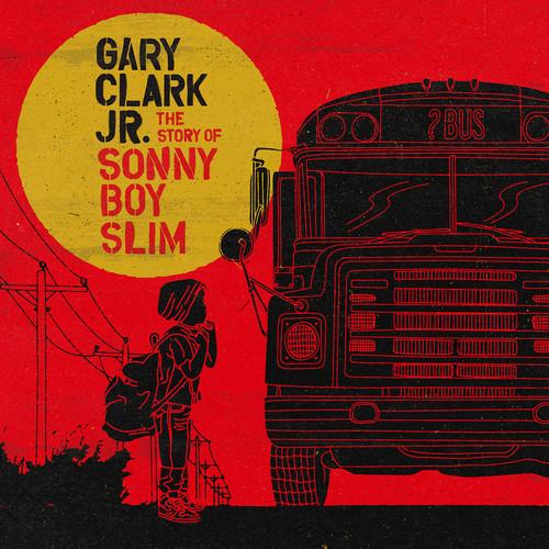 Gary Clark Jr.-The Story Of Sonny Boy Slim