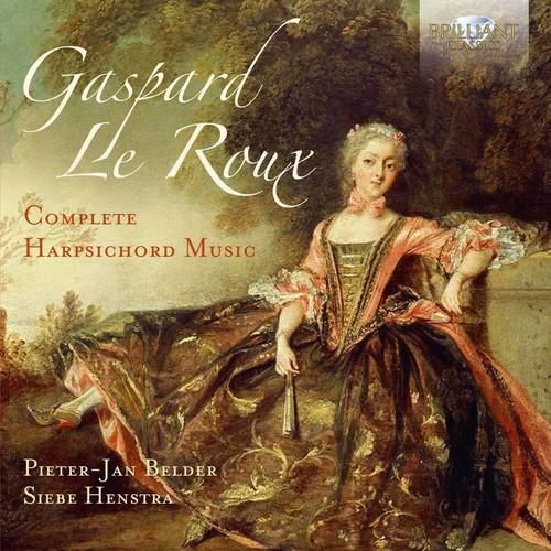 GASPARD LE ROUX: COMPLETE HARPSICHORD MUSIC