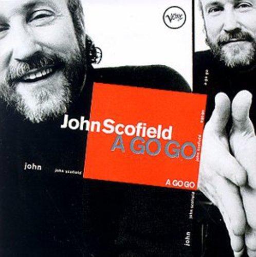 John Scofield-A Go Go