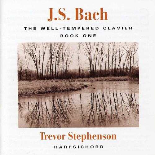 J. S. Bach: The Well-Tempered Clavier Book I