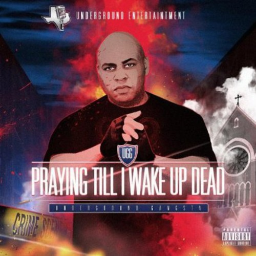 Praying Till I Wake Up Dead