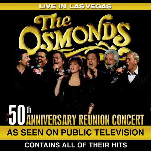 The Osmonds: Live in Las Vegas: 50th Anniversary Reunion Concert