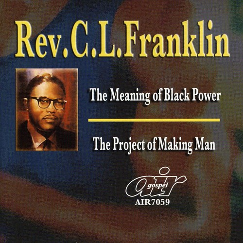The Meaning Of Black Power/ The Project Of Making Man