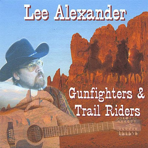 Gunfighters & Trail Riders