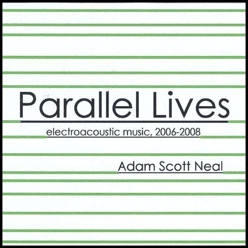 Neal, Adam Scott : Parallel Lives