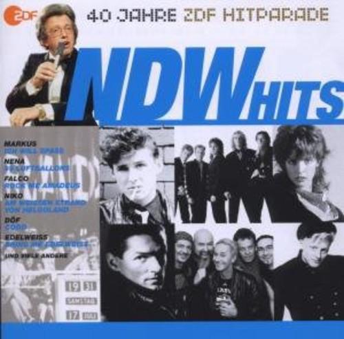 Die NDW Hits: Das Beste Aus 40 Jahren Hitparade [Import]