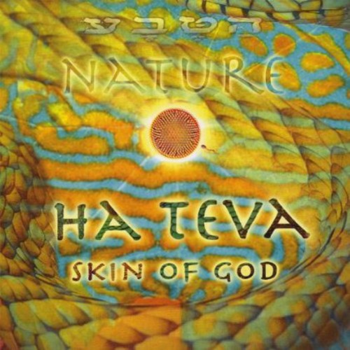 Hateva Nature Skin of God
