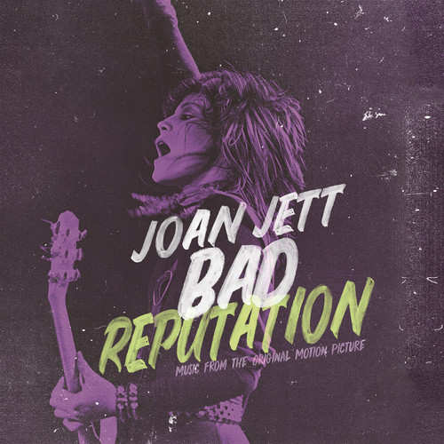 Bad Reputation (Original Soundtrack)