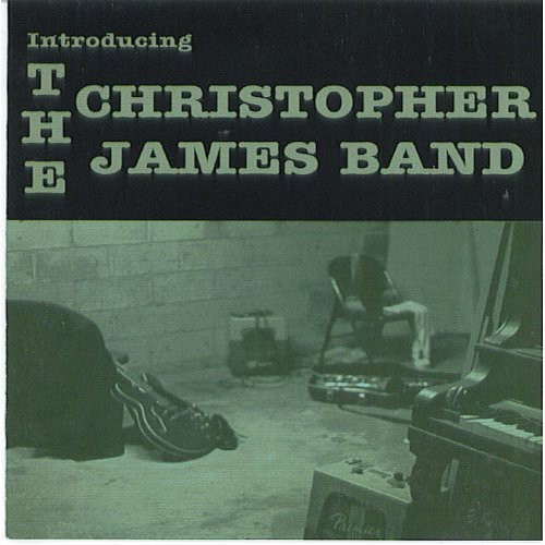 Introducing the Christopher James Band